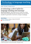 Is technology a silver bullet for language teaching and learning?  -The Guardian